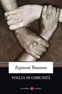 Foto Cover di Voglia di comunità, Libro di Zygmunt Bauman, edito da Laterza