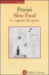 Slow Food. Le ragioni del gusto