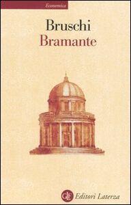 Foto Cover di Bramante, Libro di Arnaldo Bruschi, edito da Laterza