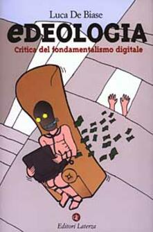 Daddyswing.es Edeologia. Critica del fondamentalismo digitale Image