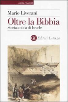 Mercatinidinataletorino.it Oltre la Bibbia. Storia antica di Israele Image