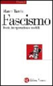 Foto Cover di Il fascismo. Teorie, interpretazioni, modelli, Libro di Marco Tarchi, edito da Laterza