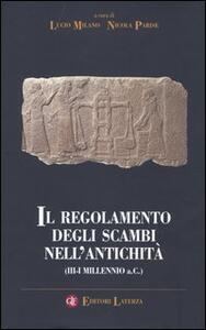 Il regolamento degli scambi nell'antichità (III-I millennio a.C.)