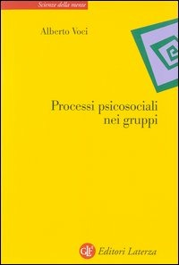Processi psicosociali nei gruppi - Voci Alberto - wuz.it