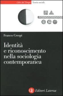 Ristorantezintonio.it Identità e riconoscimento nella sociologia contemporanea Image