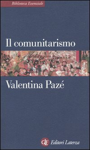 Libro Il comunitarismo Valentina Pazé