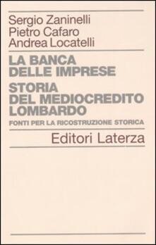 Listadelpopolo.it La banca delle imprese. Storia del mediocredito lombardo. Vol. 2: Fonti per la ricostruzione storica. Image