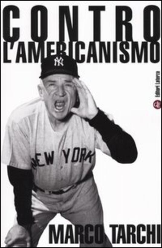 Contro l'americanismo - Marco Tarchi - copertina