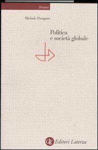 Libro Politica e società globale Michele Prospero