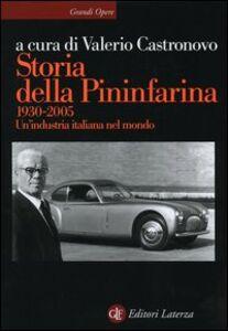 Libro Storia della Pininfarina (1930-2005). Un'industria italiana nel mondo