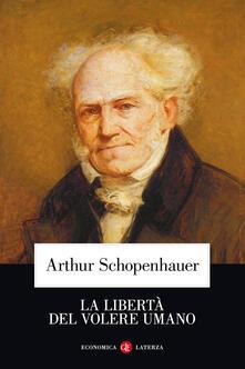 La libertà del volere umano - Arthur Schopenhauer - copertina