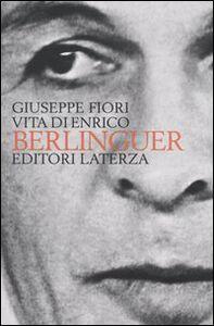 Libro Vita di Enrico Berlinguer Giuseppe Fiori