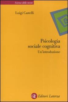 Daddyswing.es Psicologia sociale cognitiva. Un'introduzione Image
