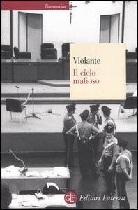 Libro Il ciclo mafioso Luciano Violante