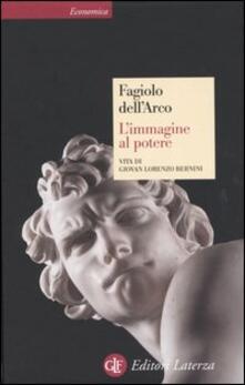 Ristorantezintonio.it L' immagine al potere. Vita di Giovan Lorenzo Bernini Image