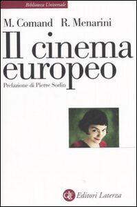 Libro Il cinema europeo M. Pia Comand , Roy Menarini