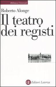Il teatro dei registi