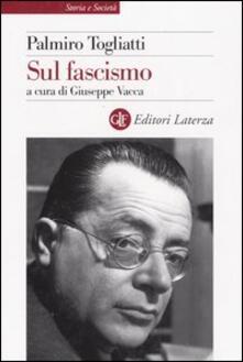Sul fascismo - Palmiro Togliatti - copertina