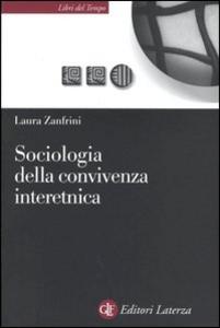 Libro Sociologia della convivenza interetnica Laura Zanfrini
