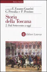 Foto Cover di Storia della Toscana. Vol. 2: Dal Settecento a oggi., Libro di  edito da Laterza