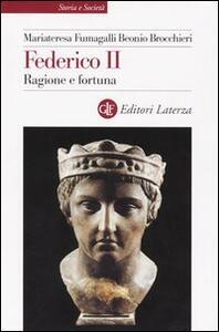 Federico II. Ragione e fortuna