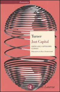 Libro Just Capital. Critica del capitalismo globale Adair Turner
