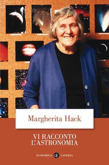 Vi racconto l'astronomia - Margherita Hack - copertina