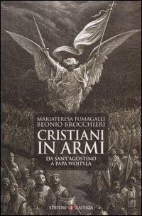 Cristiani in armi. Da Sant'...