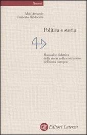 Politica e storia. Manuali e didattica della storia nella costruzione dell'unità europea