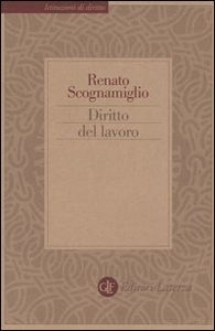 Libro Diritto del lavoro Renato Scognamiglio