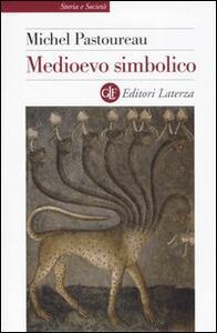 Medioevo simbolico - Michel Pastoureau - copertina