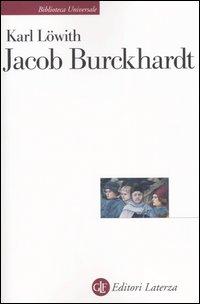 Jacob Burckhardt. L'uomo ne...