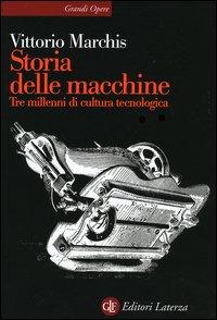 Storia delle macchine. Tre ...