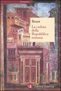 Libro La caduta della Repubblica romana Peter A. Brunt