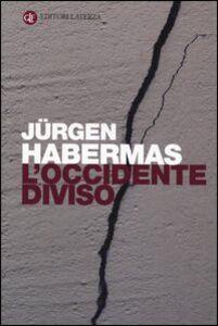 Libro L' Occidente diviso Jürgen Habermas