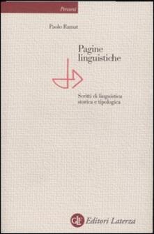 Voluntariadobaleares2014.es Pagine linguistiche. Scritti di linguistica storica e tipologica Image