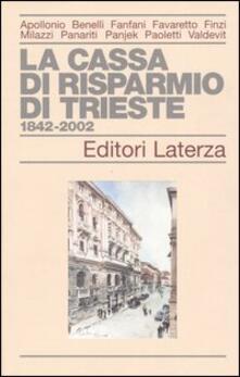 La Cassa di Risparmio di Trieste 1842-2002.pdf