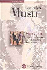 Storia greca. Linee di sviluppo dall'età micenea all'età romana