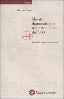 Listadelpopolo.it Maestri drammaturghi nel teatro italiano del '900. Tecniche, forme, invenzioni Image