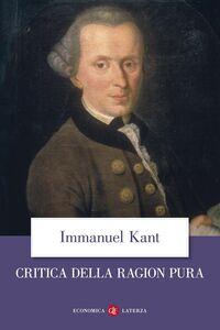 Foto Cover di Critica della ragion pura, Libro di Immanuel Kant, edito da Laterza