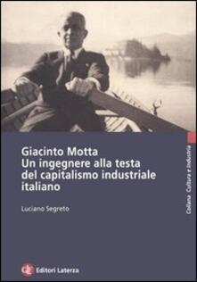 Giacinto Motta. Un ingegnere alla testa del capitalismo industriale italiano.pdf
