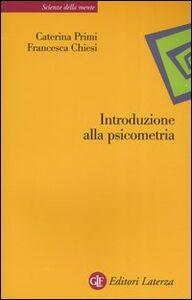 Libro Introduzione alla psicometria Caterina Primi , Francesca Chiesi