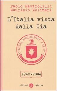 L' Italia vista dalla Cia 1948-2004