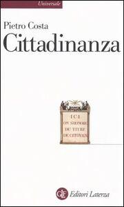 Foto Cover di Cittadinanza, Libro di Pietro Costa, edito da Laterza