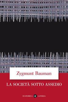 La società sotto assedio - Zygmunt Bauman - copertina