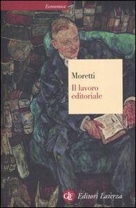 Libro Il lavoro editoriale Dario Moretti