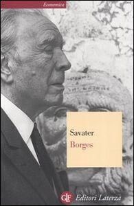 Foto Cover di Borges, Libro di Fernando Savater, edito da Laterza
