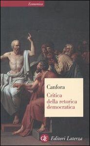 Libro Critica della retorica democratica Luciano Canfora