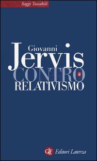 Contro il relativismo