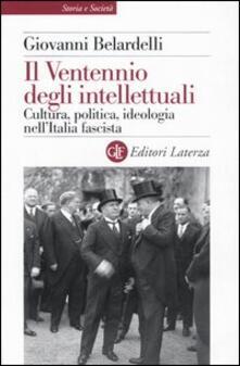 Radiospeed.it Il Ventennio degli intellettuali. Cultura, politica, ideologia nell'Italia fascista Image